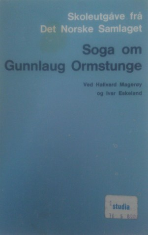 Soga om Gunnlaug Ormstunge  by  Anonymous