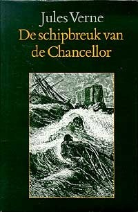 De Schipbreuk van de Chancellor  by  Jules Verne