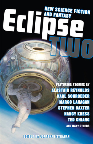 Eclipse 2: New Science Fiction And Fantasy Jonathan Strahan