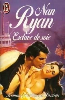 Esclave de soie Nan Ryan