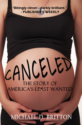 Canceled: The Story of Americas Least Wanted Michael D. Britton