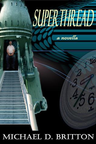 Superthread  by  Michael D. Britton