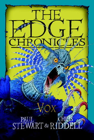Edge Chronicles: Vox  by  Paul Stewart