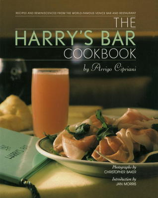 Harrys Bar Cookbook  by  Harry Cipriani