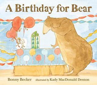 A Birthday for Bear Bonny Becker