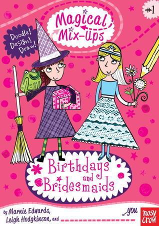 Magical Mix-Ups: Birthdays and Bridesmaids Marnie Edwards