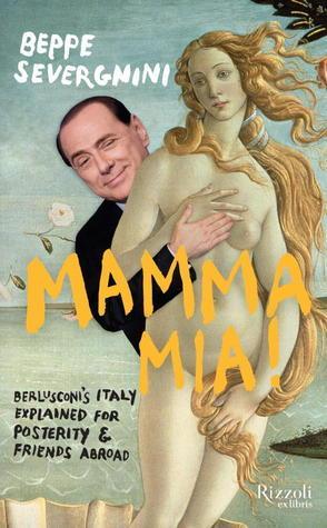 Mamma Mia!  by  Beppe Severgnini