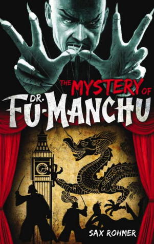 The Return of Fu Manchu  by  Sax Rohmer