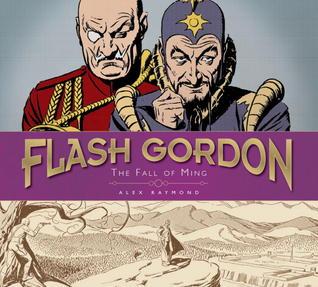 Flash Gordon: The Fall of Ming: The Complete Flash Gordon Library 1941-44 Alex Raymond
