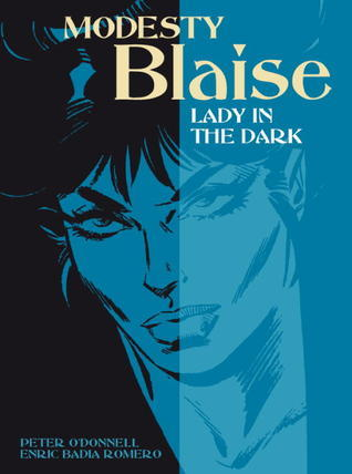 Lady in the Dark (Modesty Blaise Graphic Novel Titan #22)  by  Peter ODonnell