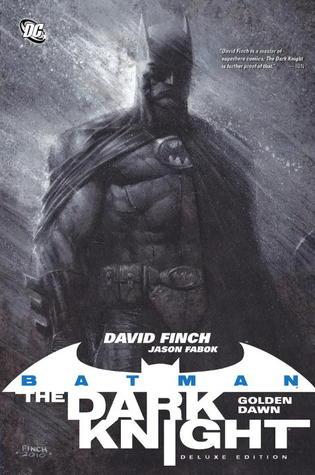 Batman – The Dark Knight, Vol. 1:  Golden Dawn  by  David Finch