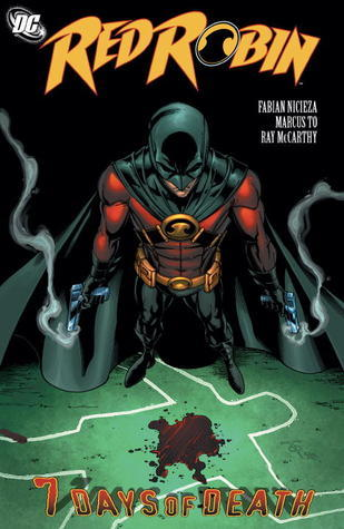Red Robin, Vol. 4: 7 Days of Death  by  Fabian Nicieza