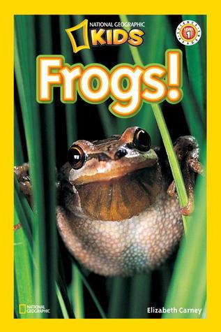 Frogs!  by  Elizabeth Carney