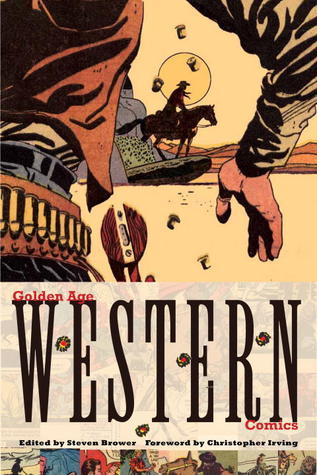 Golden Age Western Comics  by  Christopher Irving