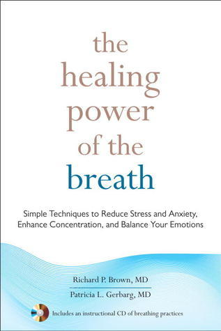 How to Use Herbs, Nutrients, & Yoga in Mental Health  by  Richard P. Brown