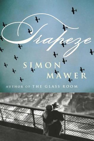 Trapeze (Marian Sutro, #1) Simon Mawer