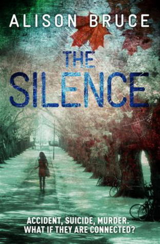 The Silence (DC Gary Goodhew Mystery #4)  by  Alison Bruce