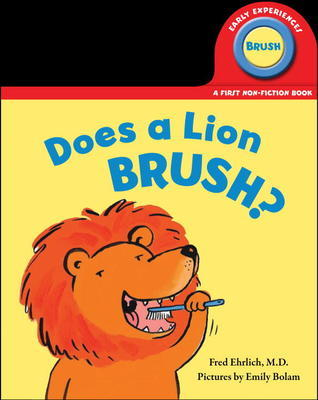 Does a Lion Brush?  by  Fred Ehrlich