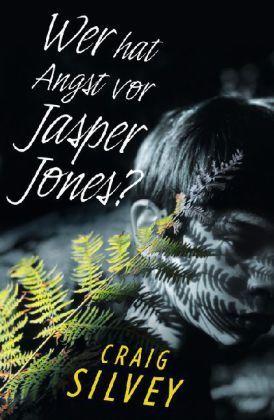 Wer hat Angst vor Jasper Jones?  by  Craig Silvey