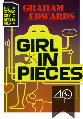 Girl in Pieces Graham Edwards
