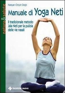 Manuale di Yoga Neti Narayan Chöyin Dorje
