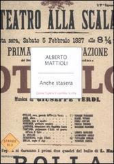 Anche stasera  by  Alberto Mattioli