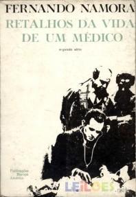 Retalhos da Vida de um Médico: Segunda Série Fernando Namora