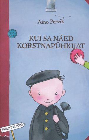 Kui sa näed korstnapühkijat (#4)  by  Aino Pervik