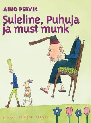 Suleline puhuja ja must munk  by  Aino Pervik