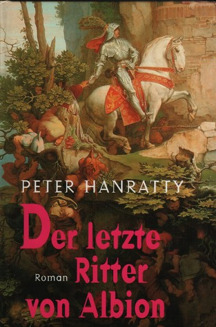 Der letzte Ritter von Albion Peter Hanratty