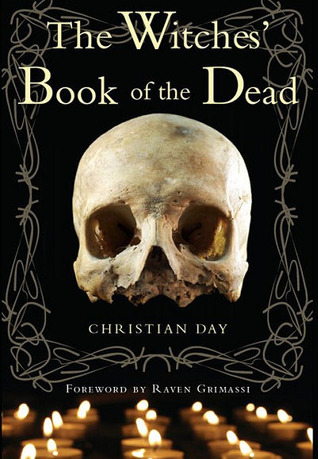 The Witches Book of the Dead  by  Christian Day