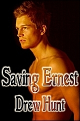 Saving Ernest  by  Drew Hunt