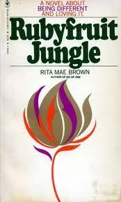 Ruby Fruit Jungle  by  Rita Mae Brown