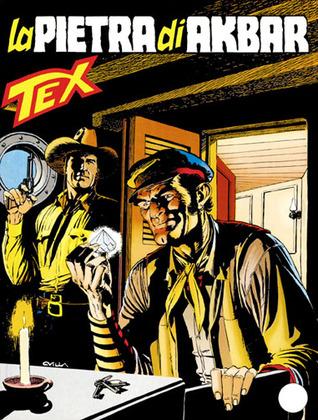 Tex n. 461: La pietra di Akbar Claudio Nizzi