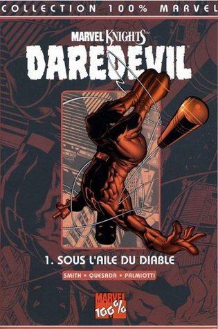 Sous laile du diable (Daredevil, #1)  by  Kevin Smith