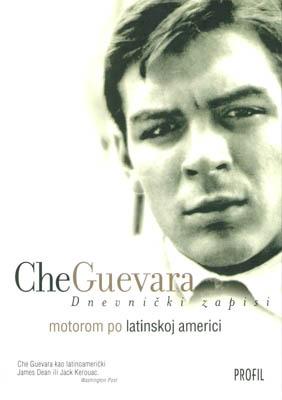 Dnevnički zapisi - motorom po latinskoj americi Che Guevara