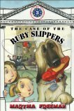 The Case of the Ruby Slippers (First Kids 3)  by  Martha Freeman