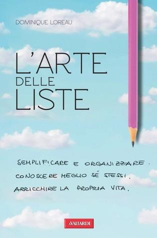 Larte delle liste  by  Dominique Loreau
