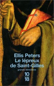 Le lépreux de Saint Gilles (Frère Cadfael, #5) Ellis Peters