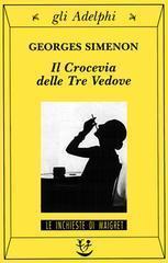 Il Crocevia delle Tre Vedove Georges Simenon