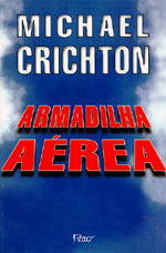 Armadilha Aérea  by  Michael Crichton