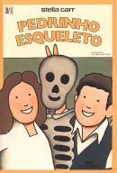 Pedrinho Esqueleto  by  Stella Carr