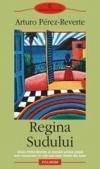 Regina Sudului  by  Arturo Pérez-Reverte