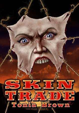 Skin Trade Tonia Brown