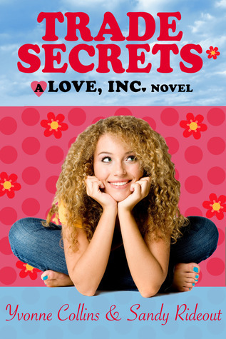 Trade Secrets (Love, Inc., #2)  by  Yvonne Collins