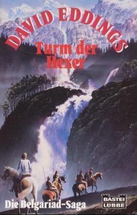 Turm der Hexer (Die Belgariad-Saga, #4)  by  David Eddings