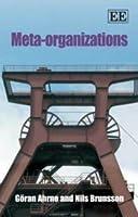 Meta-Organizations  by  Goran Ahrne