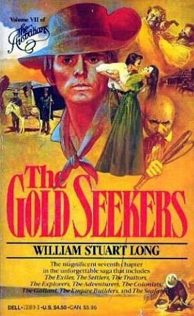 The Gold Seekers (The Australians, #7)  by  William Stuart Long
