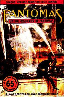 Un roi prisonnier de Fantômas  by  Marcel Allain