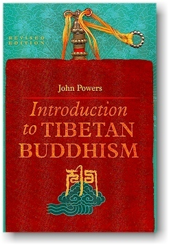 Introduction to Tibetan Buddhism, Revised Edition John Powers
